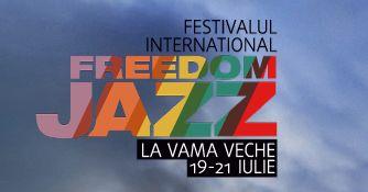 Festival de jazz la Vama Veche: Internaţional Freedom Jazz