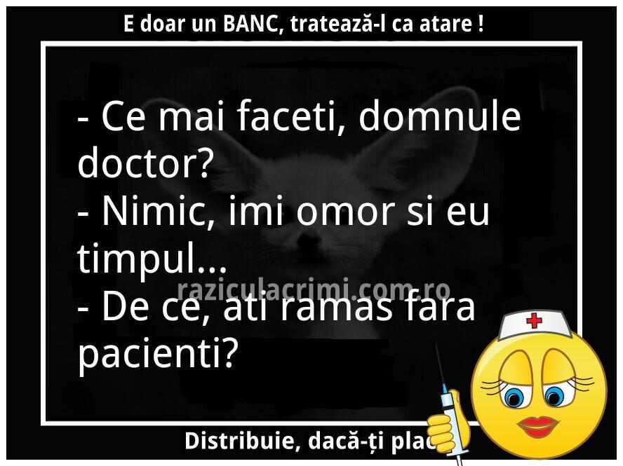 Ce mai faceti domnule doctor?