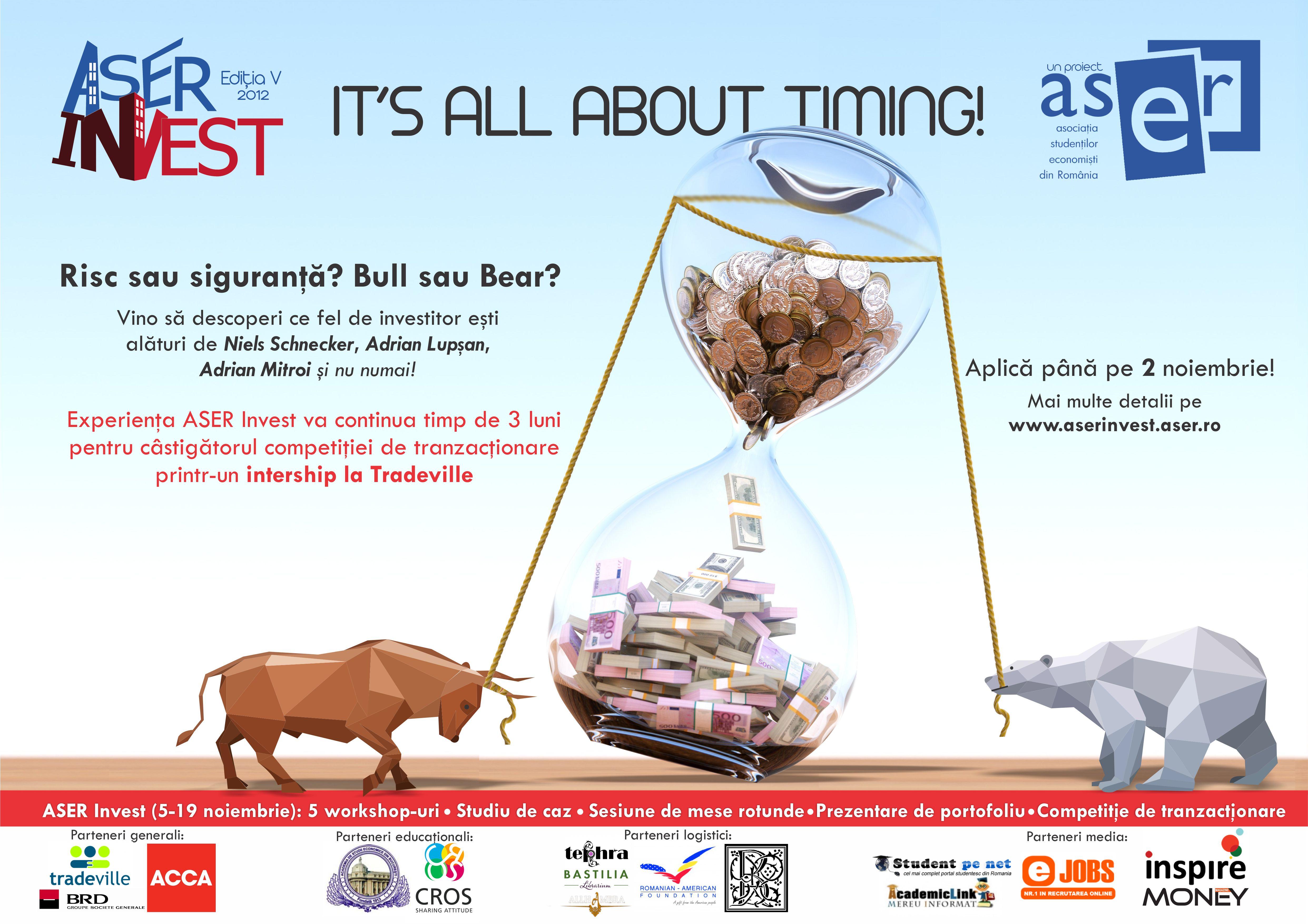 Asociaţia Studenţilor Economişti din România (ASER) îţi lansează o nouă provocare:  ASER Invest It's all about timing!