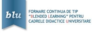 Conferinţa finală şi atelierul de diseminare al proiectului POSDRU - 'Formare continuă de tip 'blended learning'
