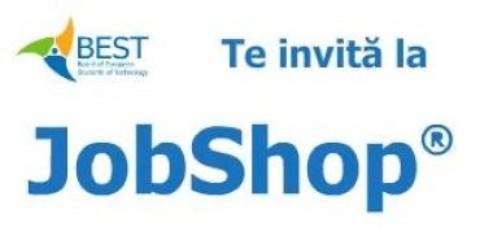 Organizația studențească BEST organizează evenimentul național de carieră  JobShop®