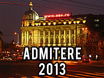 Academia de Studii Economice din Bucuresti - admitere ASE 2013