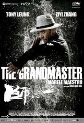 Marele Maestru (The Grandmaster)  N-15 - PREMIERA