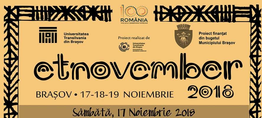 Universitatea Transilvania din Brașov va prezinta Etnovember 2018 ( vezi aici programul complet )